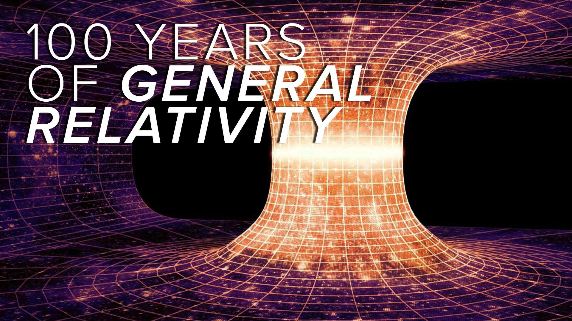 Albert Einstein's Theory of General Relativity at its 100th anniversary!